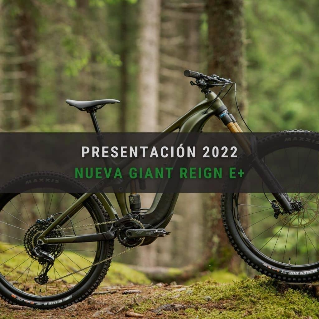 Presentación de la nueva Giant Reign E+ 2022
